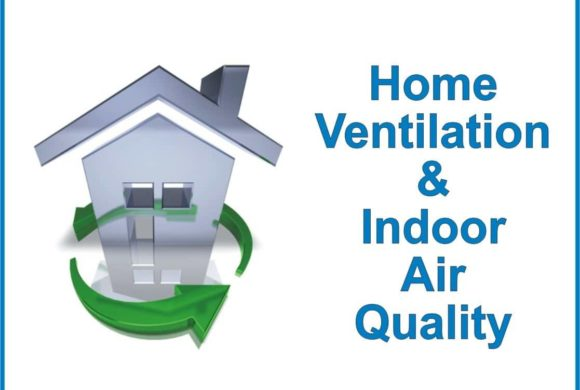 ENERGY, SAVINGS AND INDOOR AIR QUALITY